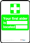 First aid sign your first aider is located free template clipart Printable signage or low cost vinyl